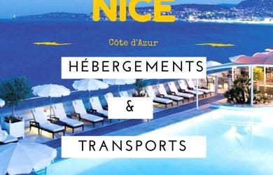 Comment se déplacer et où dormir à Nice?